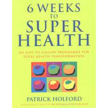 6 Weeks to Super Health