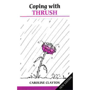 Coping with Thrush